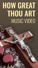 How Great Thou Art - Music Video